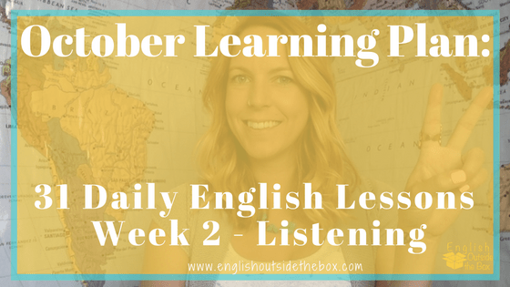 Learn English Online with English Outside the Box 31 Daily Lessons to Improve English Listening Fluency
