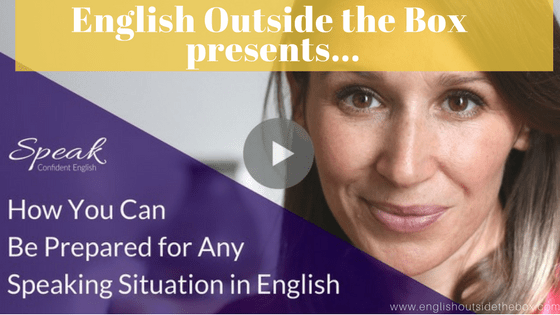 Be fluent in English: Prepare for any speaking situation