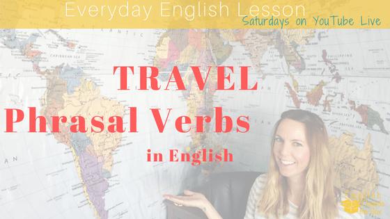 English travel phrasal verb