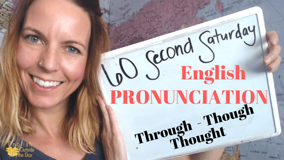 English pronunciation through though thought