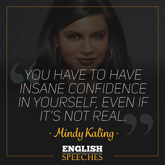 Mindy Kaling Quote