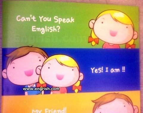 Você não fala inglês? Sim! Eu sou!
