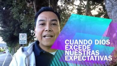 Photo of Cuando Dios excede nuestras expectativas