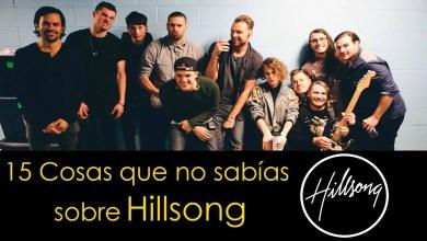 Photo of 15 Cosas que no sabías sobre la banda Hillsong #Curiosidades