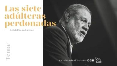Photo of Las siete adúlteras perdonadas – Apóstol Sergio Enríquez