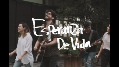 Photo of Majo y Dan – Esperanza de Vida (Video Oficial)