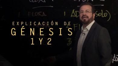 Photo of Explicación de Génesis 1 y 2 – Apostol German Ponce