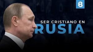 El cristianismo en RUSIA desde el primer siglo hasta hoy