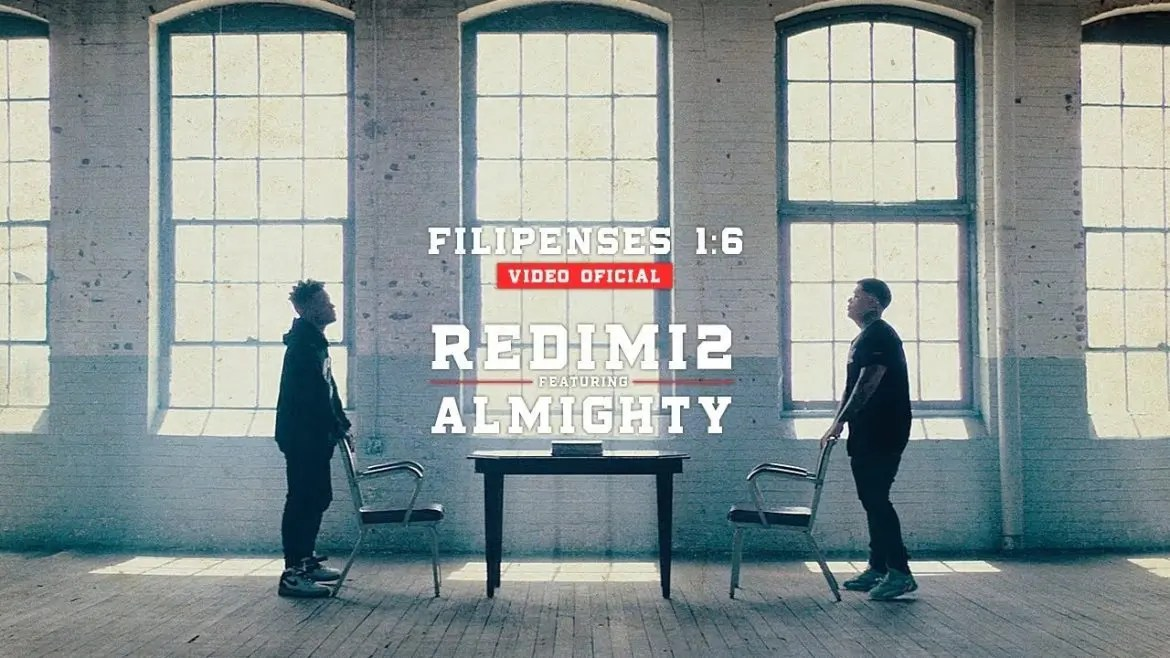 Redimi2 ft. Almighty – Filipenses 1:6 (Video Oficial) Extended Version