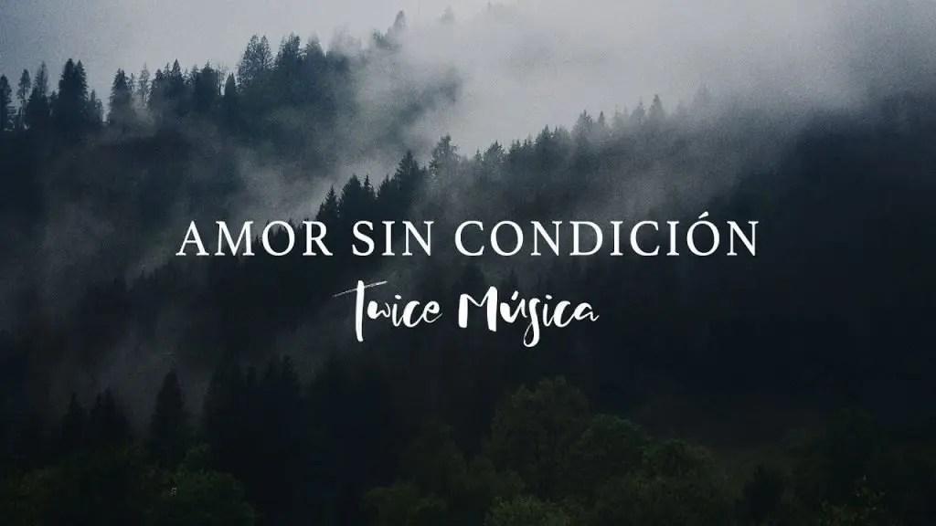 Amor Sin Condición (Letra) – Twice Musica