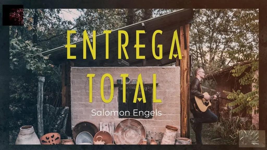 Lee más sobre el artículo Salomon Engels – Entrega Total (Video Oficial)