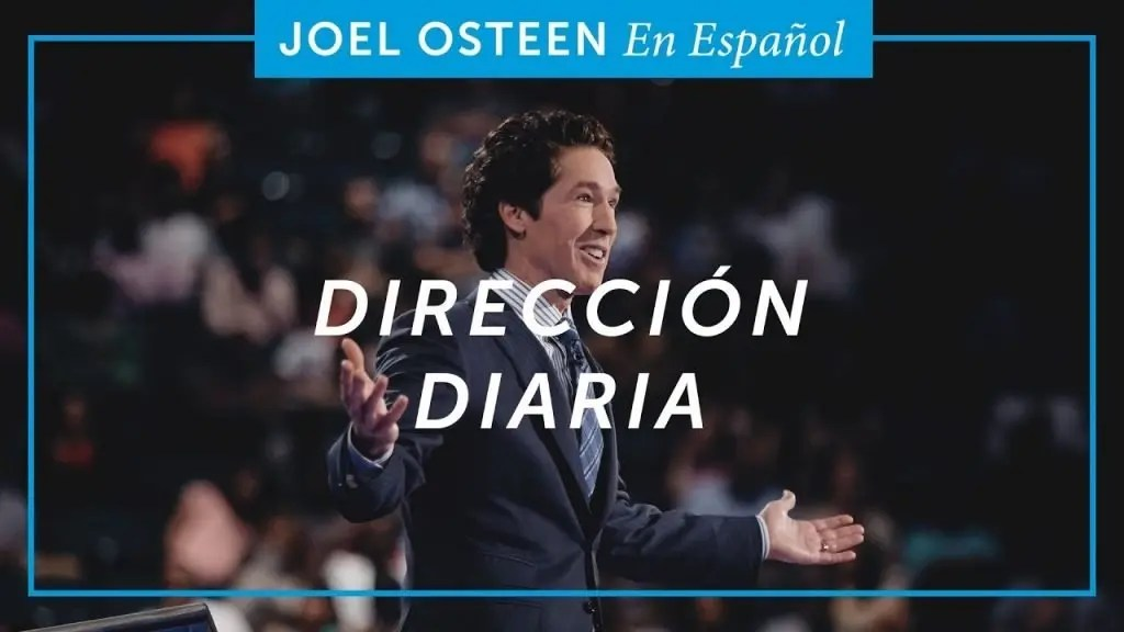 Dirección diaria – Joel Osteen