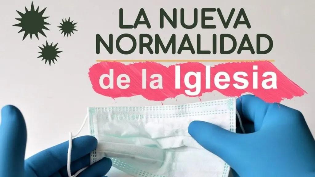 Luis Bravo – La nueva normalidad de la Iglesia