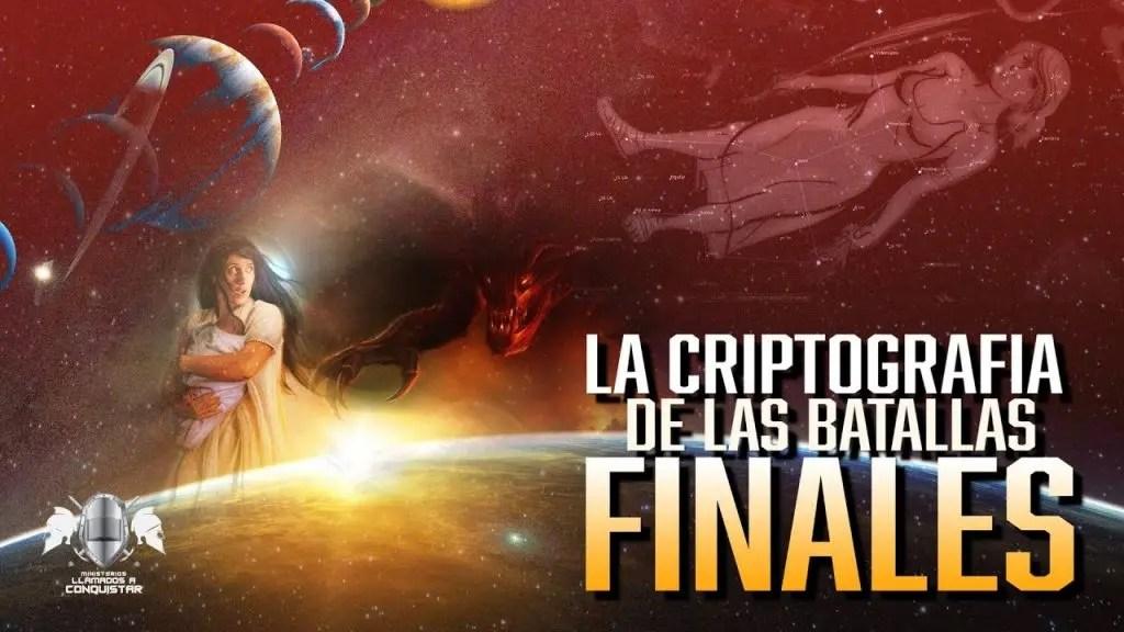La Criptografía de las batallas finales – Apostol Mario Rivera
