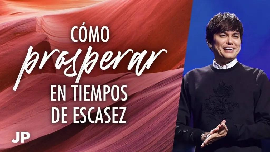 Cómo prosperar en tiempos de escasez – Joseph Prince en Español
