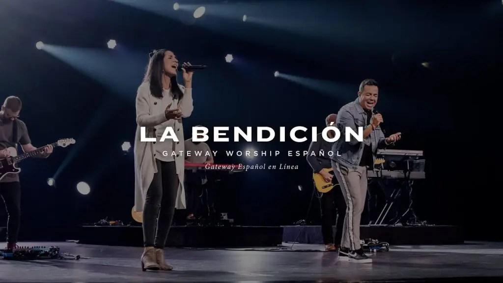 La Bendición, con Becky Collazos, Jacobo Ramos y Gateway Worship Español