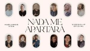 Nada Me Apartará – feat. Marcos Vidal, Kike Pavón, Rojo, Job González, Miel San Marcos