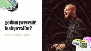 Lee más sobre el artículo ¿Cómo prevenir la depresión? – Andrés Spyker