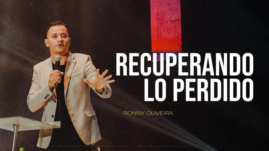 Lee más sobre el artículo Profeta Ronny Oliveira – Recuperando lo Perdido