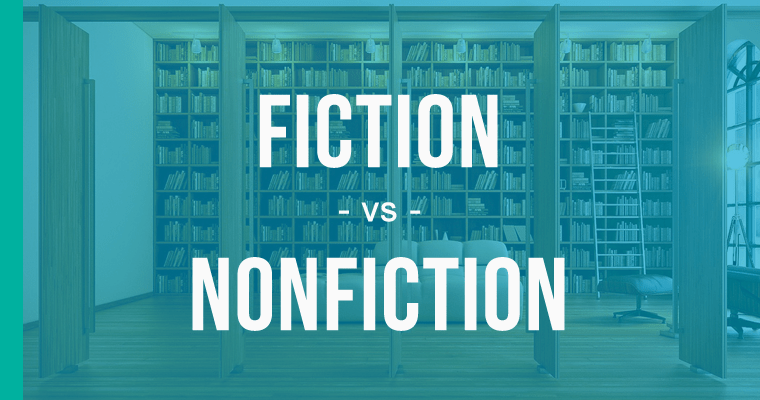 Fiction vs Nonfiction  How to Use Each Correctly