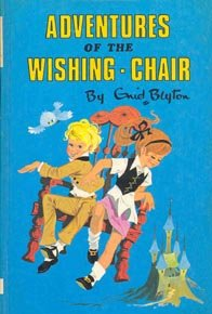 Adventures of the WishingChair by Enid Blyton