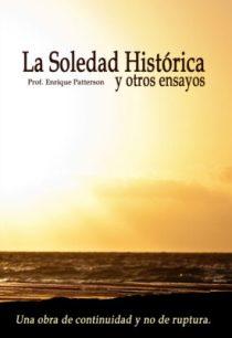 La Soledad Histórica y otros ensayos