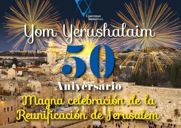 Comunidad judía de México celebrará Yom Yerushalaim
