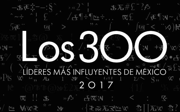 Grandes judíos mexicanos integran la lista de los 300 líderes más influyentes de México 2017