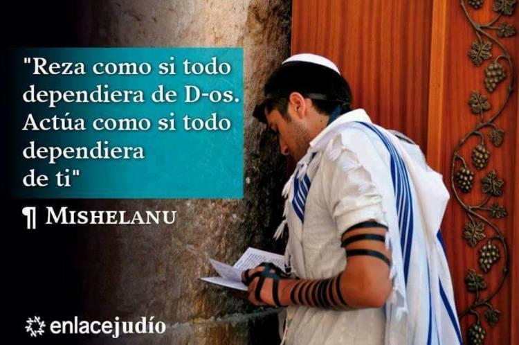 """""""Reza como si todo dependiera de Dios…"""" – Nuestra frase judía de hoy"""