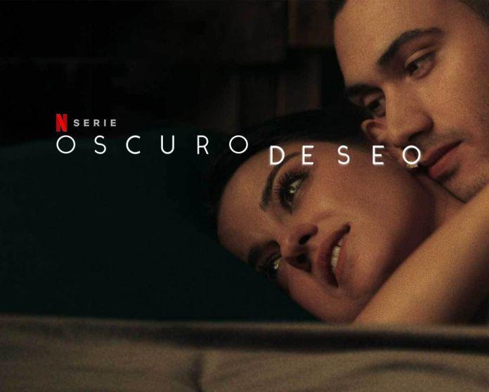 """El pasado 15 de julio, el mismo Netflix lanzó la serie mexicana """"Oscuro Deseo"""", que en menos de una semana se colocó entre las 10 más vistas y #1 en México"""