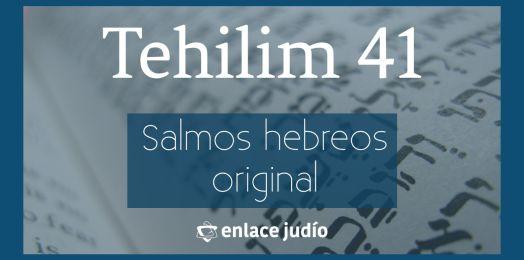 Salmo 41: Tehilim para encontrar empleo
