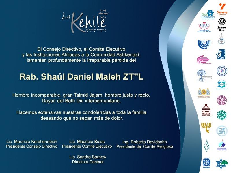 La Kehile lamenta el fallecimiento del rabino Shaúl Daniel Maleh Z''L
