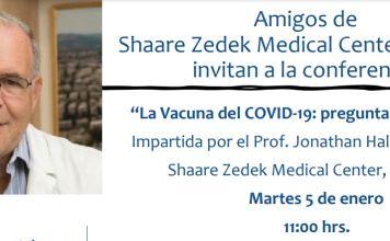 """Los Amigos de Shaare Zedek Medical Center-México te invitan a la conferencia """"La Vacuna del COVID-19: preguntas y respuestas"""" con el Prof. Jonathan Halevy."""