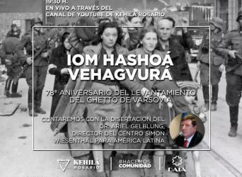Iom Hashoá Vehagvurá: 78ª aniversario del levantamiento del Ghetto de Varsovia