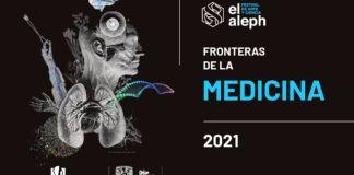 El Festival de Arte y Ciencia El Aleph 2021 de la Universidad Nacional Autónoma de México contará con presencia de Israel entre sus ponentes