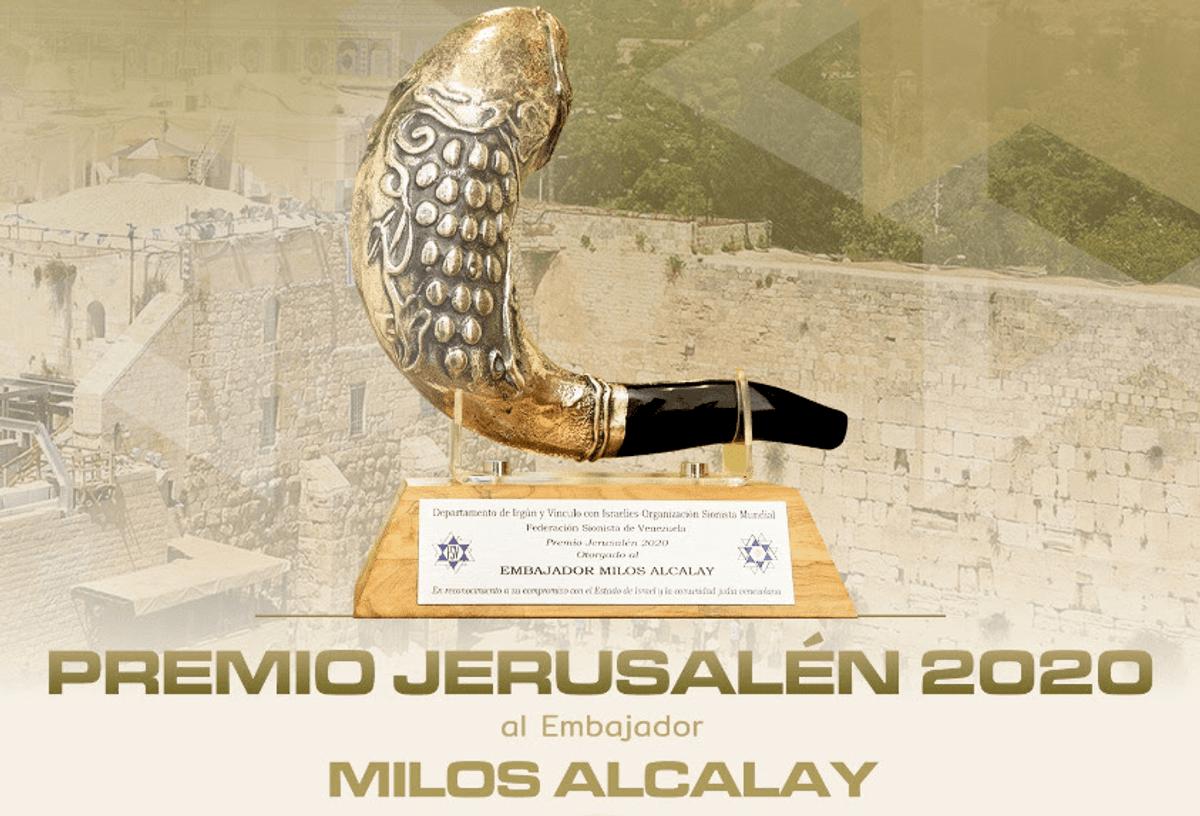 Se realizó el acto formal de entrega del Premio Jerusalén 2020 al embajador Milos Alcalay, evento que no pudo efectuarse el año pasado por la pandemia