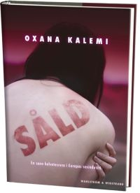 sald-en-kvinnas-berattelse-om-sin-helvetesresa-i-europas-sexindustri