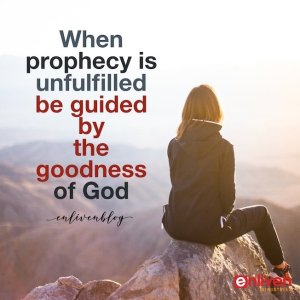When Prophecy is Unfulfilled