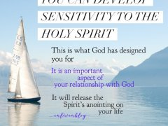 Sensitivity to the Holy Spirit