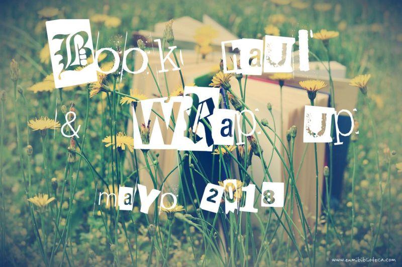 Book haul & Wrap up de mayo 2018: imagen principal