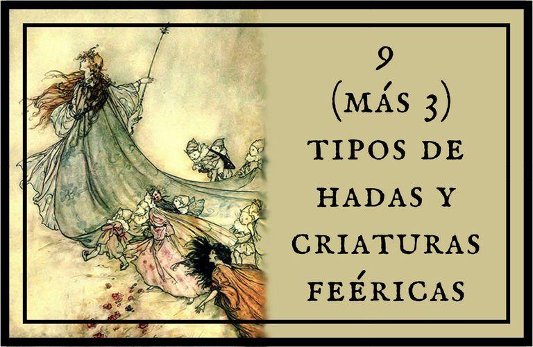 9 (más 3) tipos de hadas y criaturas feéricas: imagen principal