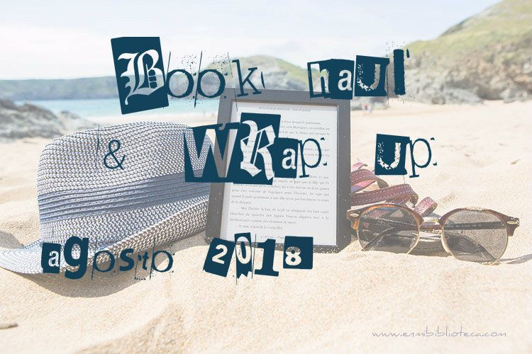 Book haul & Wrap up de agosto 2018: imagen principal