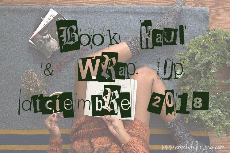 Book haul & Wrap up de diciembre 2018: imagen principal