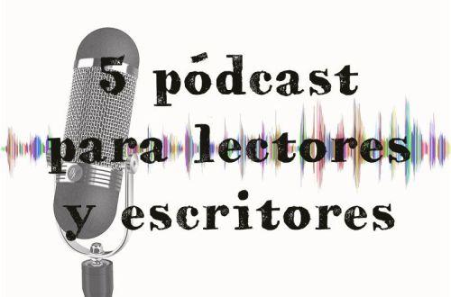 5 pódcast para lectores y escritores: imagen principal