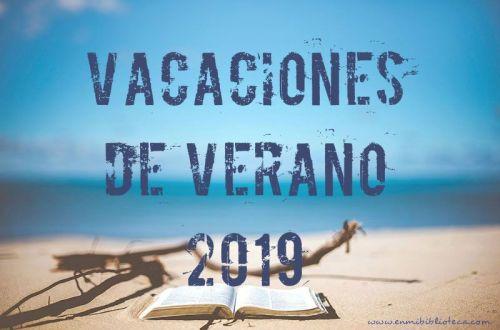 Vacaciones de verano 2019