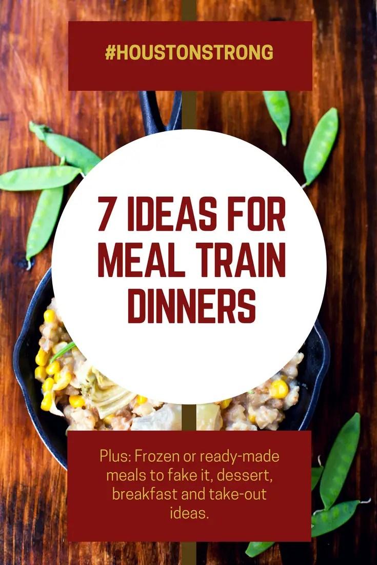 7 ideas for meal train dinners postHarvey  En Mi Cocina Hoy