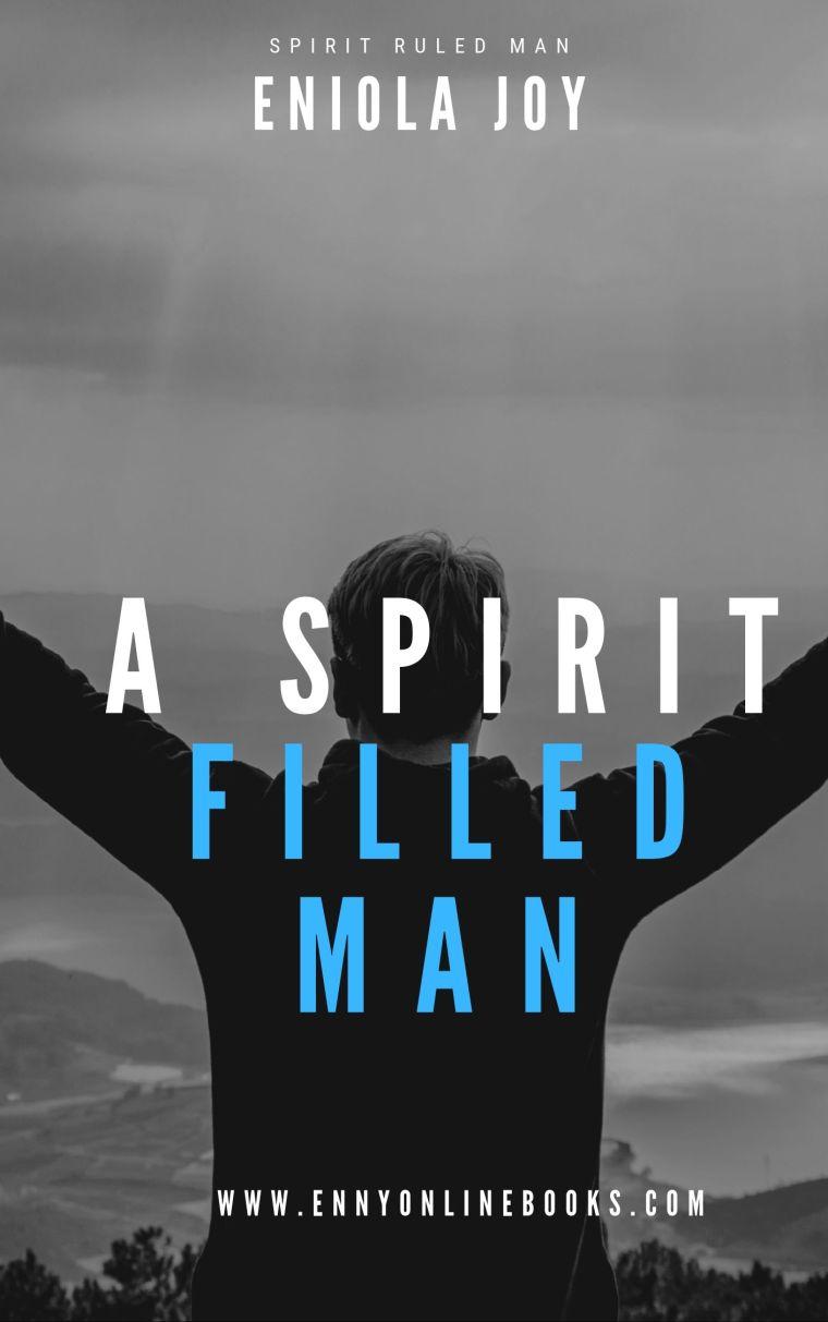 https://www.ennyonlinebooks.com/wp-content/uploads/2019/06/SPIRIT-RULED-MAN.jpg
