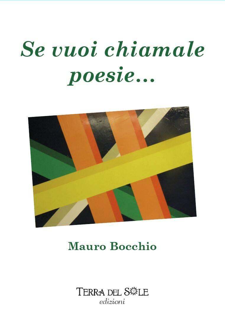 """Dal Lago di Garda alla Costiera Amalfitana """"Se vuoi chiamale poesie…"""" dell'architetto Mauro Bocchio il 24 settembre a Maiori"""