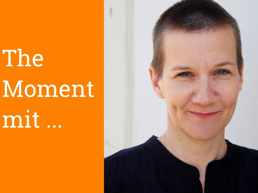 The Moment mit Carolin Ermer, Designerin/Dozentin