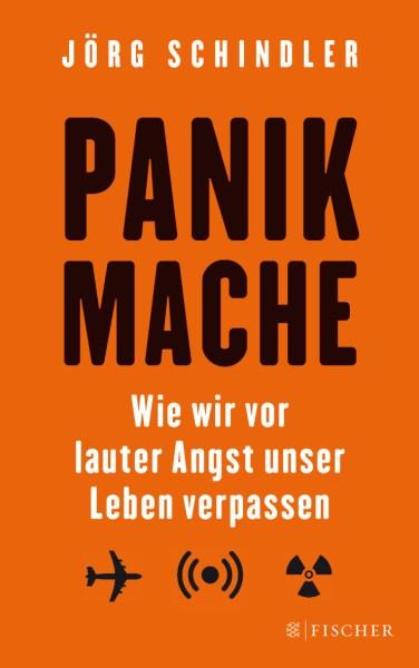 """Leseprobe aus """"Panikmache"""" von Jörg Schindler"""